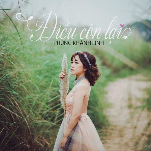Album Điều Còn Lại (Single) - Phùng Khánh Linh
