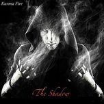 the shadow - karma fire