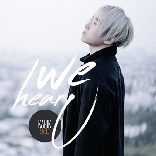 Album We Hear U (Single) - Karik