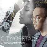 city of the stars (vietnamese version) (single) - ai phuong, hakoota dung ha