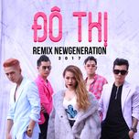 remix new generation 2017 - tronie ngo, mia