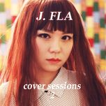 cover sessions (vol. 2) - j.fla
