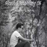 Hạnh Phúc Từng Có (Single) - Lê Tùng Lâm