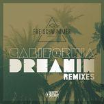 california dreamin (remixes ep) - freischwimmer