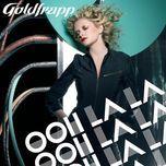 ooh la la (when andy bell met manhattan clique remix) (single) - goldfrapp