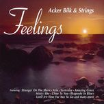 feelings - acker bilk & his strings