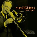 the best of chris barber - chris barber