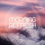 morning refresh - v.a