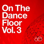 atlantic 60th: on the dance floor vol. 3 - v.a