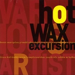 Hot Wax Excursion - V.A