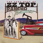 rancho texicano: the very best of zz top - zz top