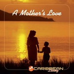 a mother's love - v.a