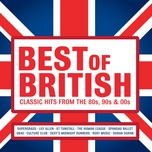 best of british: classic hits from the 80s, 90s and 00s - v.a