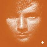 + (Plus) - Ed Sheeran, Ed Sheeran