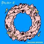 building bridges - fischer-z