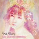 doi anh doi den hoa cung tan (single) - dinh huong