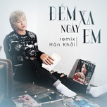 Đếm Ngày Xa Em Remix (Single)
