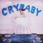 cry baby (deluxe) - melanie martinez
