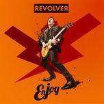 enjoy - revolver
