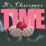it's christmas time - v.a