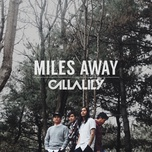 miles away (single) - callalily