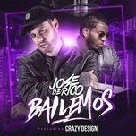 bailemos (single) - jose de rico, crazy design