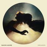 dreamers (ep) - savoir adore