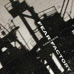concrete - fear factory