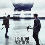 mighty old one (single) - the bland