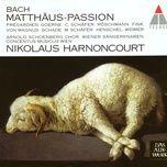 bach, js : st matthew passion (2001) - nikolaus harnoncourt, concentus musicus wien