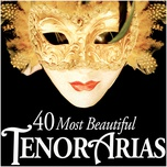 40 Most Beautiful Tenor Arias