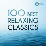 100 best relaxing classics - v.a