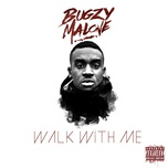walk with me - bugzy malone
