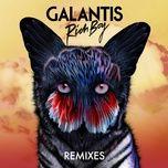 rich boy (remixes ep) - galantis