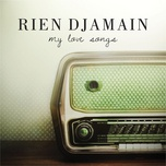 my love songs - rien djamain