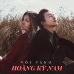voi vang (single) - hoang ky nam