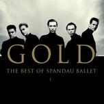 gold - the best of spandau ballet - spandau ballet