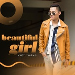 beautiful girl (single) - viet thang idol