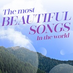 the most beautiful songs in the world - v.a