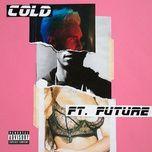 cold (single) - maroon 5, future