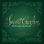 inside i'm singing – with special guests - secret garden