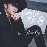 Đừng Đi Đâu Nhé (Single) - BAK