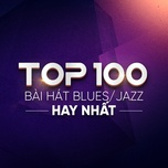 top 10 blues/jazz hay nhat - v.a