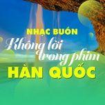 nhac buon khong loi trong phim han quoc - v.a
