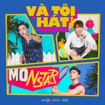 va toi hat (single) - monstar