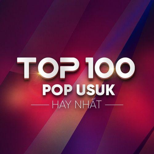 Nhạc Pop US-UK Hay Nhất