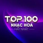 top 100 nhac hoa hay nhat - v.a