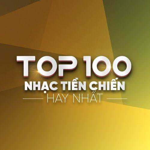 Top 100 Nhạc Tiền Chiến Hay Nhất
