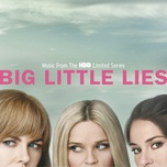 big little lies (music from the hbo limited series) - v.a