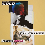 cold (measic remix) (single) - maroon 5, future